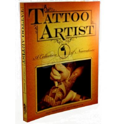 Tattoo Artist A Collection of Narratives