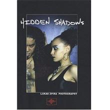 Hidden Shadows Lukas Zpira Photografy