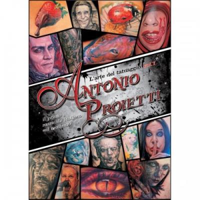 Larte del tatuaggio vol1 Antonio Proietti